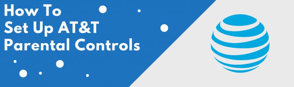 AT&T parental controls