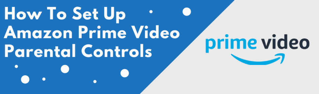 amazon prime video parental controls
