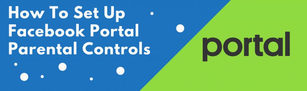 facebook portal parental controls