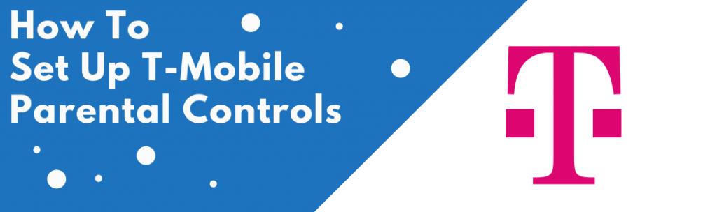 t-mobile parental controls